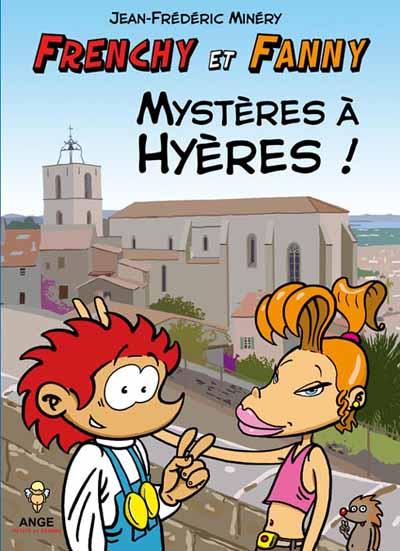 Couverture de Frenchy et Fanny -1- Mystères à Hyères !