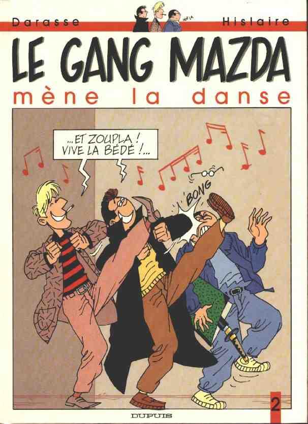 Couverture de Le gang Mazda -2- Le gang Mazda mène la danse