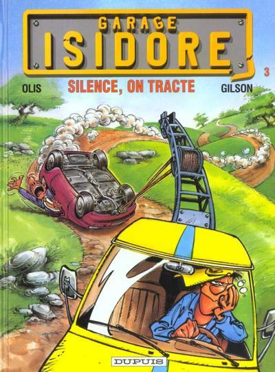Couverture de Garage Isidore -3- Silence, on tracte