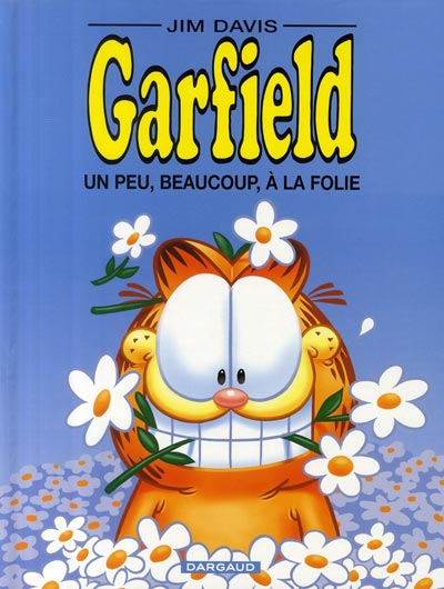 Couverture de Garfield -47- Garfield un peu, beaucoup, à la folie