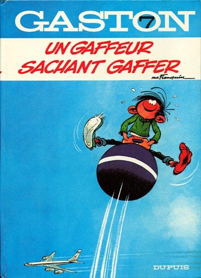 Couverture de Gaston -7- Un gaffeur sachant gaffer