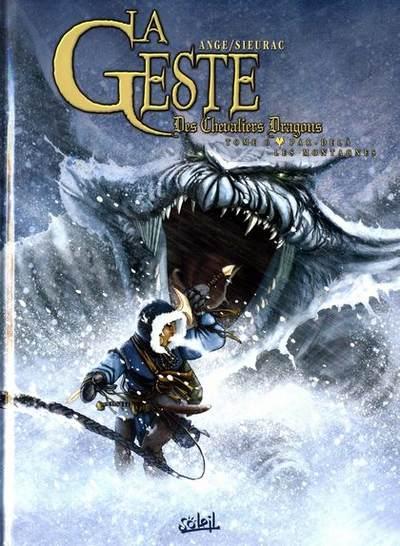 Couverture de La geste des Chevaliers Dragons -6- Par-delà les montagnes
