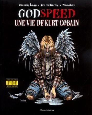 Couverture de Godspeed - Une Vie de Kurt Cobain