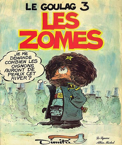 Couverture de Le goulag -3- Les Zomes