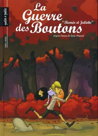 La guerre des Boutons - tome 3 : Roméo et Juliette