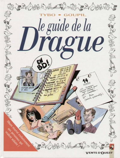 Le guide de la drague