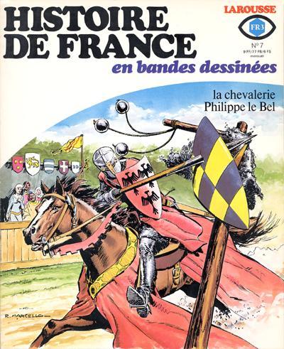 Couverture de Histoire de France en bandes dessinées -7- La chevalerie, Philippe le Bel