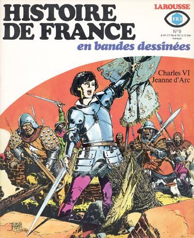 Couverture de Histoire de France en bandes dessinées -9- Charles VI, Jeanne d'Arc