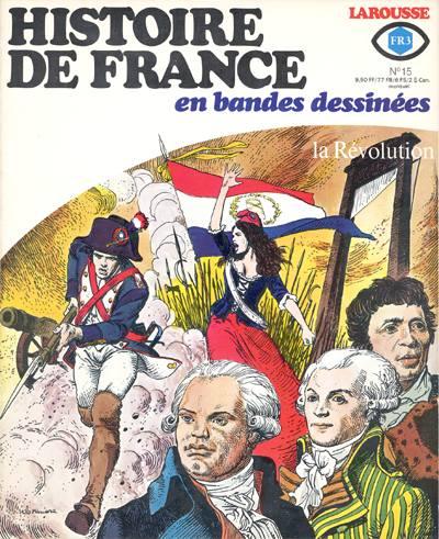 Couverture de Histoire de France en bandes dessinées -15- La Révolution