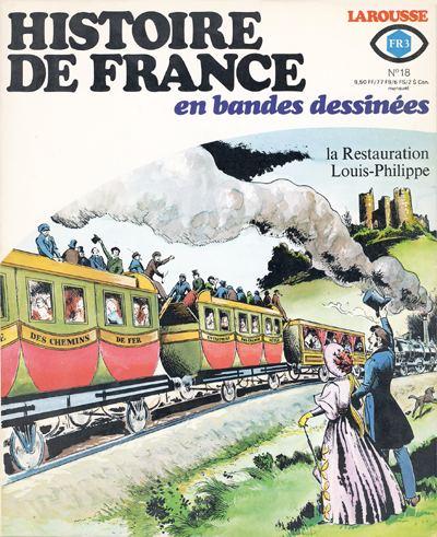 Couverture de Histoire de France en bandes dessinées -18- La Restauration, Louis Philippe