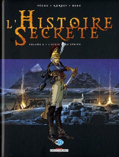 Couverture de L'histoire secrète -6- L'aigle et le Sphinx