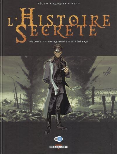 Couverture de L'histoire secrète -7- Notre-dame des Ténèbres
