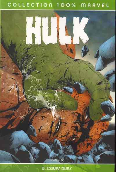Couverture de Hulk (100% Marvel) -5- Coups durs