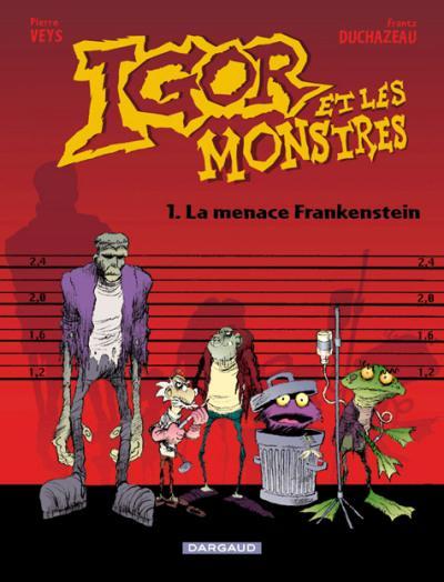 Couverture de Igor et les monstres -1- La menace Frankenstein