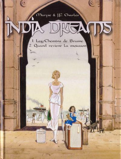Couverture de India dreams -INTFL1- Les chemins de brume - Quand revient la mousson