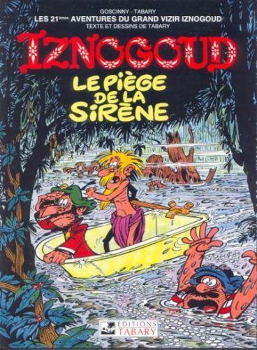 Couverture de Iznogoud -21- Le piège de la sirène