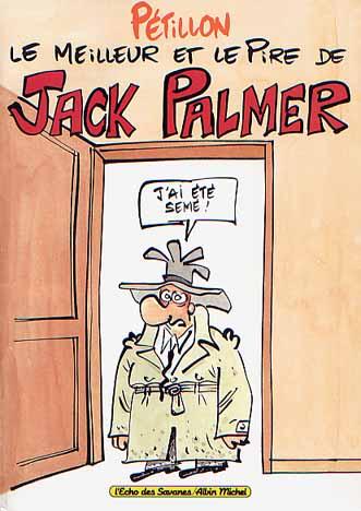 Couverture de Jack Palmer -HS 1- Le meilleur et le pire de Jack Palmer