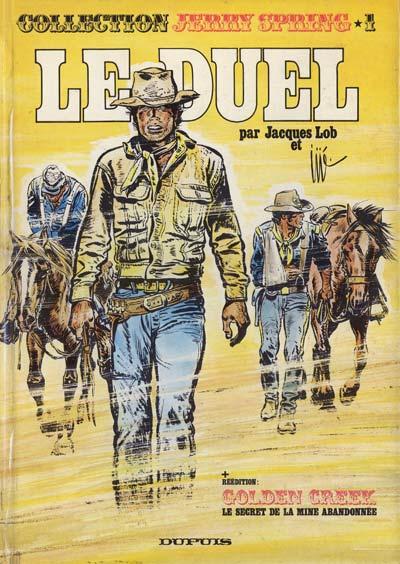 Couverture de Jerry Spring (Collection Spéciale grand format) -1- Le Duel + Golden Creek