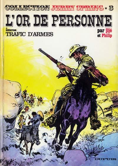 Couverture de Jerry Spring (Collection Spéciale grand format) -3- L'or de personne + Trafic d'armes