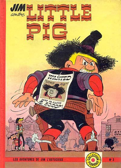Couverture de Jim L'astucieux (Les aventures de) - Jim Aydumien -3- Jim contre Little Pig