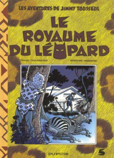 Couverture de Jimmy Tousseul -5- Le royaume du léopard