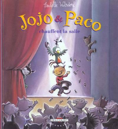 Jojo et Paco Tome 9 Jojo & Paco roulent leur bosse - Isabelle Wilsdorf