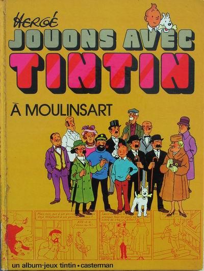 Couverture de Tintin - Divers -J2- Jouons avec Tintin à Moulinsart