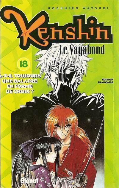 Couverture de Kenshin le Vagabond -18- As-tu toujours ta cicatrice en X ?