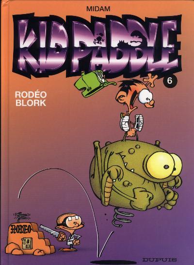Couverture de Kid Paddle -6- Rodéo Blork