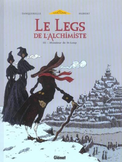 Couverture de Le legs de l'alchimiste -3- Monsieur de St-Loup