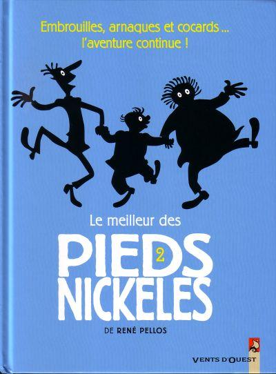Couverture de Pieds Nickelés (Le meilleur des) -2- Embrouilles, arnaques et cocards... l'aventure continue !