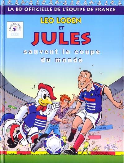 L o loden hs2 leo loden et jules sauvent la coupe du monde - Equipe de france coupe du monde 2002 ...