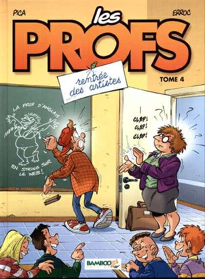 Couverture de Les profs -4- Rentrée des artistes
