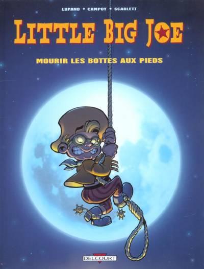 Couverture de Little Big Joe -2- Mourir les bottes aux pieds