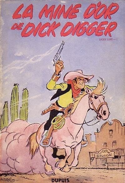 Couverture de Lucky Luke -1- La mine d'or de Dick Digger