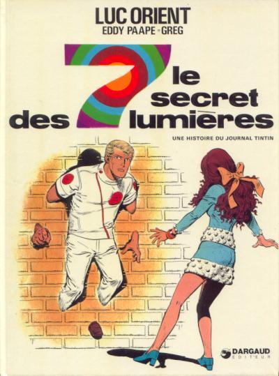Couverture de Luc Orient -6- Le secret des 7 lumières
