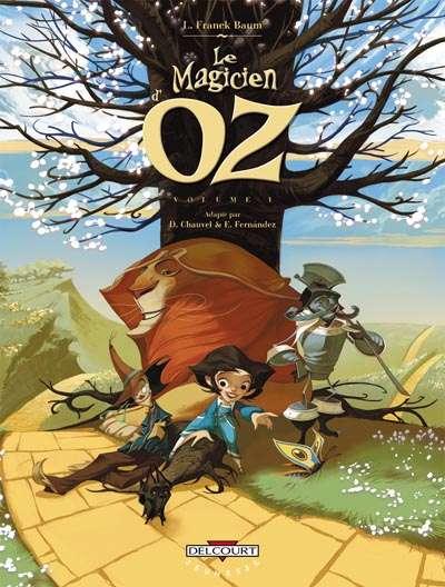 Couverture de Le magicien d'Oz (Chauvel/Fernández) -1- Volume 1