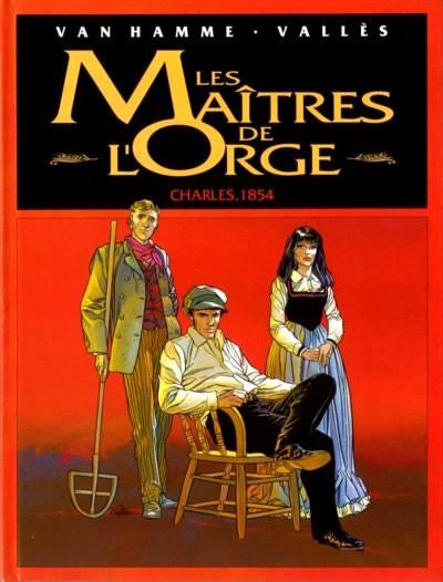 Couverture de Les maîtres de l'Orge -INTFL1- Charles, 1854 / Margrit, 1886