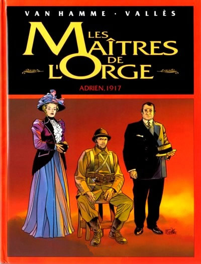 Couverture de Les maîtres de l'Orge -INTFL2- Adrien, 1917 / Noël, 1932