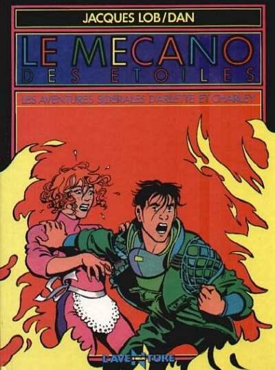 Couverture de Le mécano des étoiles -1- Les aventures sidérales d'Arlette et Charley