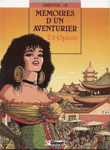 Couverture de Mémoires d'un aventurier -3- Opium