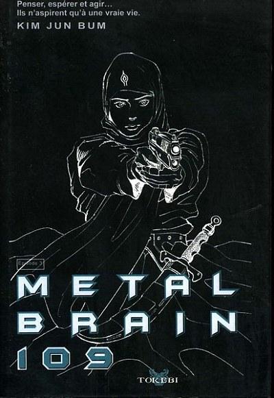 Metal Brain 109 - les 3 tomes