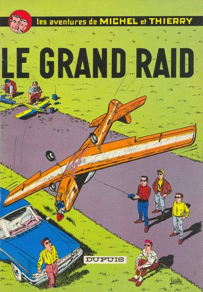 Michel et Thierry - tome 1 : Le grand raid