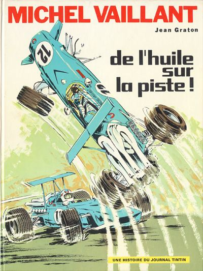 Couverture de Michel Vaillant -18- De l'huile sur la piste !