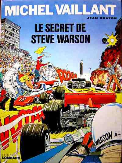 Les exploits de Michel Vaillant n°28 - Le secret de Steve Warson