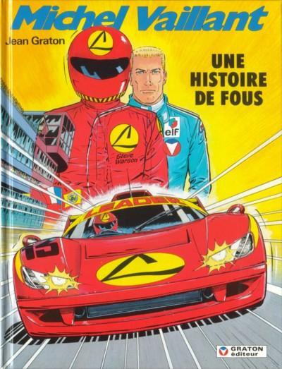 Couverture de Michel Vaillant -55- Une histoire de fous