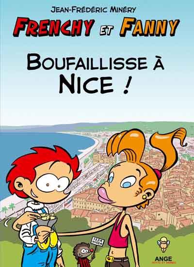 Couverture de Frenchy et Fanny -2- Boufaillisse à Nice !