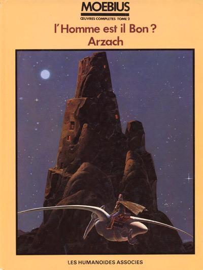 Couverture de Moebius œuvres complètes -2- l'Homme est il bon? Arzach