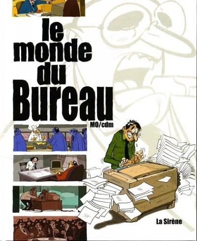Le Monde De 4 Le Monde Du Bureau