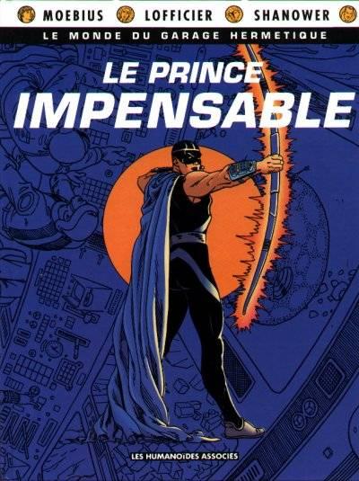Couverture de Le monde du Garage Hermétique -1- Le prince impensable